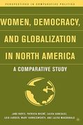 Women, Democracy, and Globalization in North America 1st edition 9781403970886 1403970882