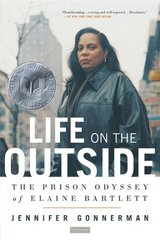 Life on the Outside 1st Edition 9780312424572 0312424574