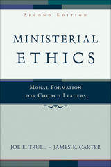 Ministerial Ethics 2nd Edition 9780801027550 0801027551