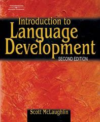 Introduction to Language Development 2nd edition 9780769302652 0769302653