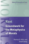 Groundwork for the Metaphysics of Morals 1st Edition 9780198751809 019875180X