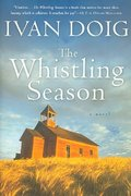 The Whistling Season 1st Edition 9780156031646 0156031647