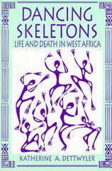 Dancing Skeletons 1st Edition 9780881337488 088133748X