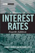A History of Interest Rates 4th edition 9780471732839 0471732834