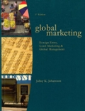 Global Marketing  Foreign Entry  Local Marketing  and Global Management