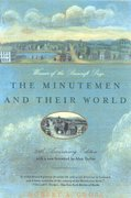 The Minutemen and Their World 1st Edition 9780809001200 0809001209