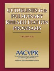 Guidelines for Pulmonary Rehabilitation Programs 3rd edition 9780736055734 0736055738