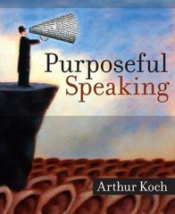 Purposeful Speaking 1st edition 9780205532315 0205532314