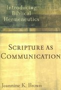 Scripture as Communication 1st Edition 9780801027888 0801027888