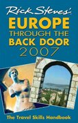 Rick Steves' Europe Through the Back Door 2007 0 9781566918084 1566918081