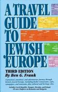 A Travel Guide to Jewish Europe 3rd edition 9781565547766 1565547764