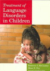 Treatment of Language Disorders in Children 1st Edition 9781557666888 1557666881