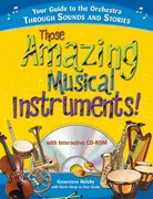 Those Amazing Musical Instruments! 1st edition 9781402208256 1402208251