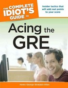 The Complete Idiot's Guide to Acing The Gre 0 9781592575152 1592575153