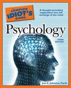 The Complete Idiot's Guide to Psychology, 3rd Edition 3rd edition 9781592575008 1592575005