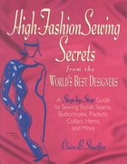 High Fashion Sewing Secrets from the World's Best Designers 0 9781579544157 1579544150