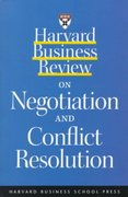 Harvard Business Review on Negotiation and Conflict Resolution 1st edition 9781578512362 1578512360