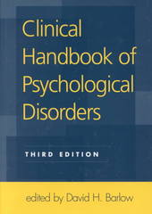 Clinical Handbook of Psychological Disorders, Third Edition 3rd Edition 9781572306110 1572306114