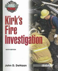 Kirk's Fire Investigation 6th edition 9780131719224 013171922X
