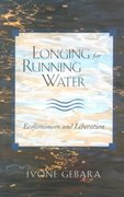 Longing for Running Water 1st Edition 9780800631833 0800631838