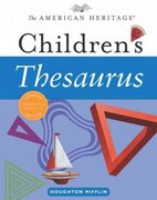 The American Heritage Children's Thesaurus 1st edition 9780618701667 0618701664