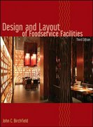 Design and Layout of Foodservice Facilities 3rd Edition 9780471699637 0471699632
