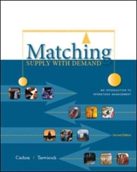 Matching Supply with Demand: An Introduction to Operations Management 2nd edition 9780073525167 0073525162