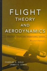 Flight Theory and Aerodynamics 2nd edition 9780471370062 0471370061