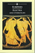 Electra and Other Plays 1st Edition 9780140446685 0140446680