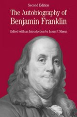 The Autobiography of Benjamin Franklin 2nd edition 9780312404154 0312404158