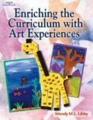 Enriching the Curriculum with Art Experiences 1st edition 9780766838338 0766838331
