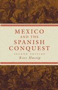 Mexico and the Spanish Conquest 2nd Edition 9780806137933 0806137932