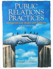 Public Relations Practices 6th edition 9780136138037 0136138039