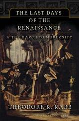 The Last Days of the Renaissance 0 9780465068029 0465068022
