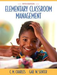 Elementary Classroom Management 5th Edition 9780205510719 020551071X