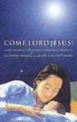 Come, Lord Jesus! 1st edition 9780819219640 0819219649