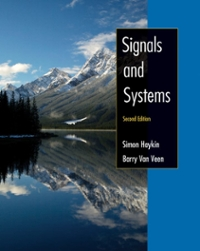 Signals and Systems, 2005 Interactive Solutions Edition 2nd Edition 9780471707899 0471707899