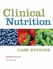 Clinical Nutrition Case Studies 4th Edition 9780534516123 0534516122