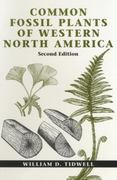 Common Fossil Plants of Western North America, Second Edition 2nd edition 9781560987581 1560987588