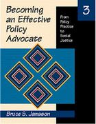 Becoming an Effective Policy Advocate 3rd edition 9780534355203 053435520X