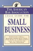 The American Bar Association Legal Guide for Small Business 0 9780812930153 0812930150