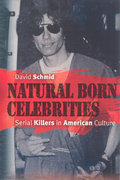 Natural Born Celebrities 1st Edition 9780226738697 0226738698