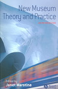 New Museum Theory and Practice 1st Edition 9781405105590 1405105593