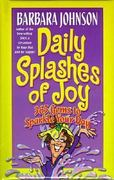 Daily Splashes of Joy 0 9780849916809 0849916801