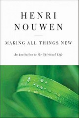 Making All Things New 1st Edition 9780060663261 006066326X