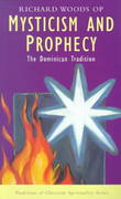 Mysticism and Prophecy 0 9781570752063 1570752060
