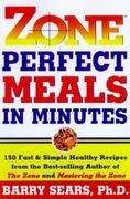 Zone Perfect Meals in Minutes 0 9780060392413 006039241X