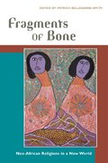 Fragments of Bone 1st Edition 9780252072055 0252072057