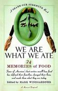 We Are What We Ate 0 9780156006231 0156006235