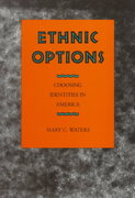 Ethnic Options 1st Edition 9780520070837 0520070836